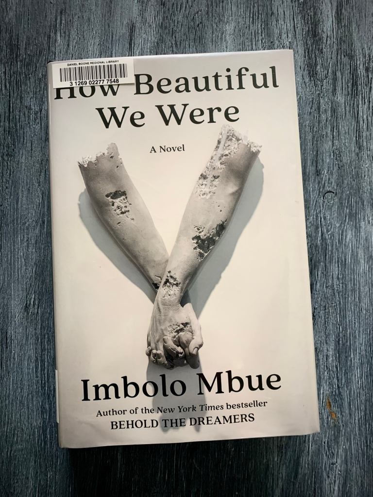 The cover of Imbolo Mbue's _How Beautiful We Were_.